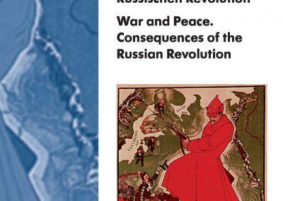 Krieg und Frieden. Folgen der Russischen Revolution